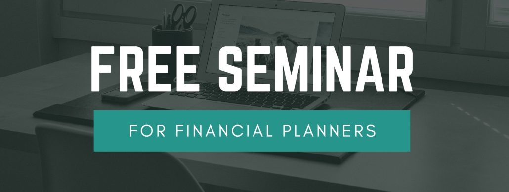Free Seminar for Financial Planners 5 Sept 2018